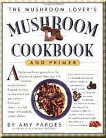 The Mushroom Lover's Mushroom Cookbook