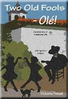 Two Old Fools - Olé